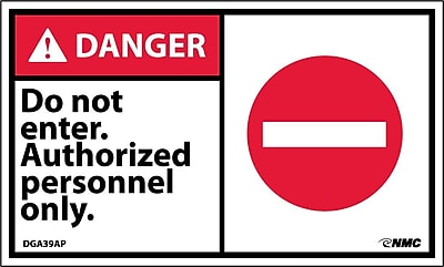 Labels - Danger, Do Not Enter Authorized Personnel Only, Graphic, 3X5, Adhesive Vinyl, 5/Pk