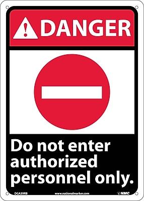 Danger, Do Not Enter Authorized Personnel Only, 14X10, Rigid Plastic