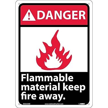 Danger, Flammable Material Keep Fire Away, 14X10, .040 Aluminum