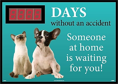 Digital Scoreboard, Xxx Days Without An Accident Someone At Home Is Waiting For You, 28X20, .085 Styrene
