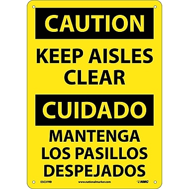 Caution, Keep Aisles Clear (Bilingual), 14X10, Rigid Plastic