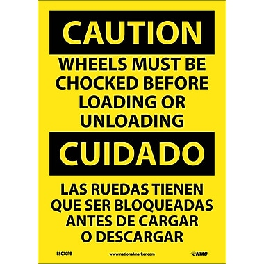 Caution, Wheels Must Be Chocked Before Loading. . . (Bilingual), 14X10, Adhesive Vinyl