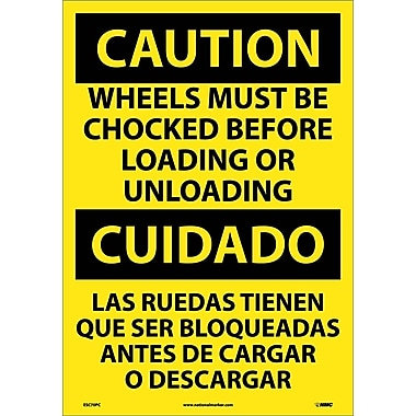 Caution, Wheels Must Be Chocked Before Loading. . . (Bilingual), 20X14, Adhesive Vinyl