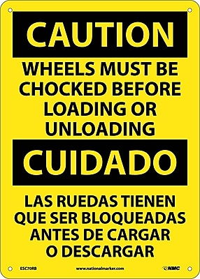 Caution, Wheels Must Be Chocked Before Loading. . . (Bilingual), 14X10, Rigid Plastic