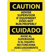 Caution, Advise Supervisor If Equipment Do Not Run Properly (Bilingual), 14X10, Rigid Plastic