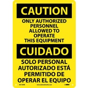 Caution, Only Authorized Personnel Allowed To Operate This Equipment (Bilingual), 14X10, Rigid Plastic