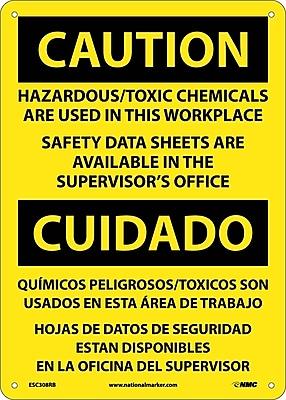 Caution, Hazardous Toxic Chemicals Are Use (Bilingual), 14X10, Rigid Plastic