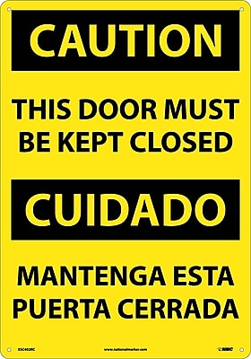 Caution, This Door Must Be Kept Closed (Bilingual), 20X14, Rigid Plastic