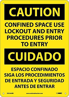 Caution, Confined Space Use Lockout And Entry Procedures Prior To Entry Bilingual, 14X10, Rigid Plastic