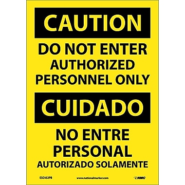 Caution, Do Not Enter Authorized Personnel Only Bilingual, 14X10, Adhesive Vinyl