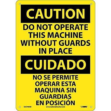 Caution, Do Not Operate Machine Without Guards In Place Bilingual, 14X10, .040 Aluminum