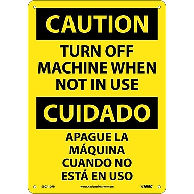 Caution, Turn Machine Off When Not In Use, Bilingual, 14X10, Rigid Plastic