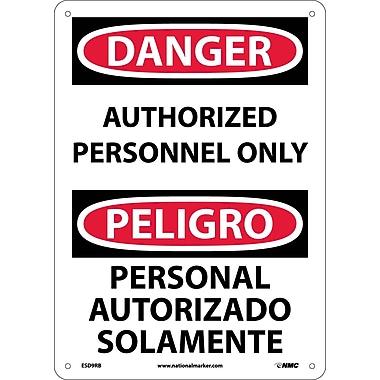 Danger, Authorized Personnel Only Bilingual, 14X10, Rigid Plastic