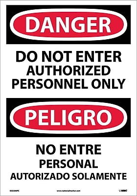 Danger, Do Not Enter Authorized Personnel Only (Bilingual), 20X14, Adhesive Vinyl