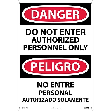 Danger, Do Not Enter Authorized Personnel Only (Bilingual), 20X14, Rigid Plastic