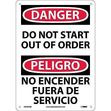 Danger, Do Not Start Out Of Order (Bilingual), 14X10, Rigid Plastic