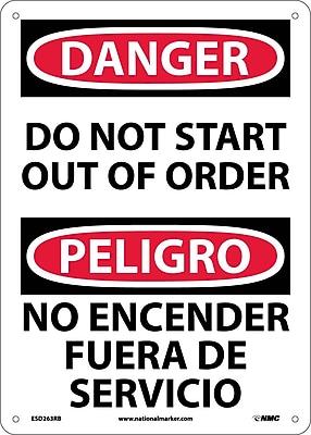 Danger, Do Not Start Out Of Order (Bilingual), 14X10, Rigid Plastic