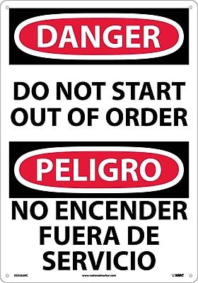 Danger, Do Not Start Out Of Order (Bilingual), 20X14, Rigid Plastic
