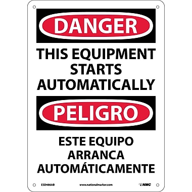 Danger, This Equipment Starts Automatically Bilingual, 14X10, .040 Aluminum