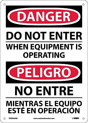 Danger, Do Not Enter When Equipment Is Operating, Bilingual, 14X10, .040 Aluminum