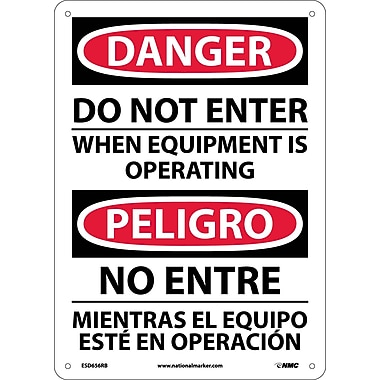 Danger, Do Not Enter When Equipment Is Operating, Bilingual, 14X10, Rigid Plastic