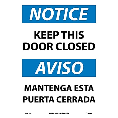 Notice, Keep This Door Closed Bilingual, 14X10, Adhesive Vinyl