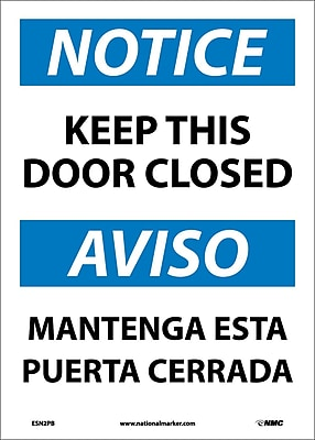 Notice, Keep This Door Closed Bilingual, 14X10, Adhesive Vinyl
