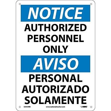 Notice, Authorized Personnel Only (Bilingual), 14X10, Rigid Plastic