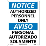 Notice, Authorized Personnel Only (Bilingual), 14X10, Rigid Plastic