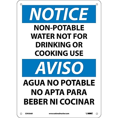 Notice, Non-Potable Water Not For Drinking Or Cooking Use Bilingual, 14X10, .040 Aluminum