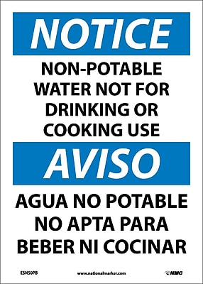 Notice, Non-Potable Water Not For Drinking Or Cooking Use Bilingual, 14X10, Adhesive Vinyl