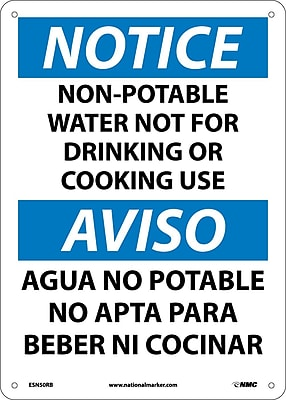 Notice, Non-Potable Water Not For Drinking Or Cooking Use Bilingual, 14X10, Rigid Plastic