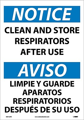 Notice, Clean And Store Respirators After Use (Bilingual), 20X14, Adhesive Vinyl