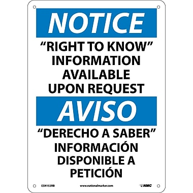 Notice, Right To Know Information Available Upon Request (Bilingual), 14X10, Rigid Plastic