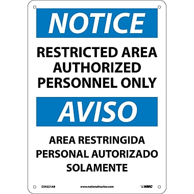 Notice, Restricted Area Authorized Personnel Only Bilingual, 14X10, .040 Aluminum