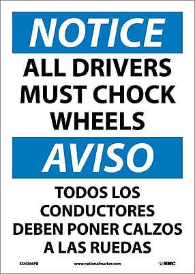 Notice, All Drivers Must Chock Wheels Bilingual, 14X10, Adhesive Vinyl