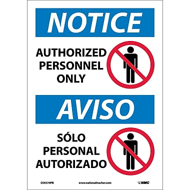 Notice, Authorized Personnel Only, Bilingual, (W/Graphic), 14X10, Adhesive Vinyl