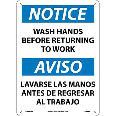 Notice, Wash Hands Before Returning To Work, Bilingual, 14X10, .040 Aluminum
