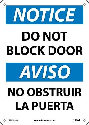 Notice, Do Not Block Door, Bilingual, 14X10, .040 Aluminum