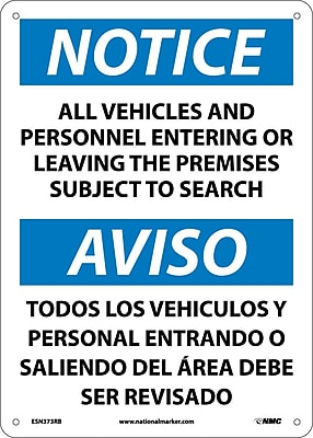 Notice, All Vehicles & Personnel Entering Or Leaving The Premises Subject To Search, Bilingual, 14x10, Plastic (ESN373RB)