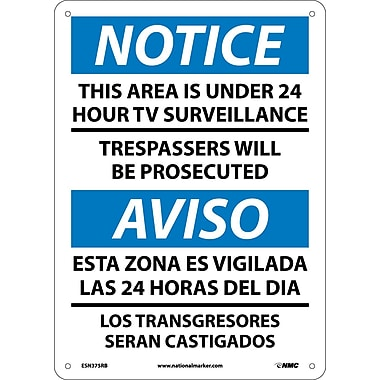 Notice, This Area Is Under 24 Hour Tv Surveillance, Bilingual, 14X10, Rigid Plastic