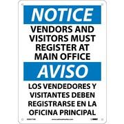 Notice, Vendors And Visitors Must Register At Main Office, Bilingual, 14X10, ,040 Aluminum