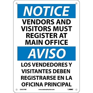 Notice, Vendors And Visitors Must Register At Main Office, Bilingual, 14X10, Rigid Plastic