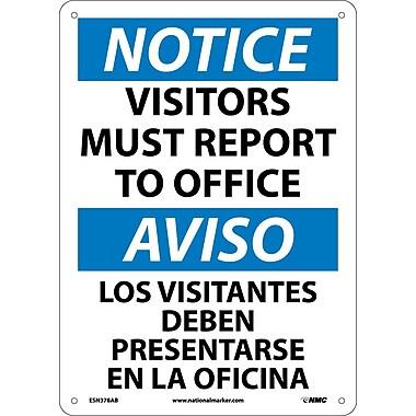 Notice, Visitors Must Report To Office, Bilingual, 14X10, .040 Aluminum