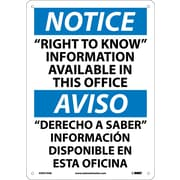 "Notice, ""Right To Know"" Information Available In This Office, Bilingual, 14X10, .040 Aluminum"