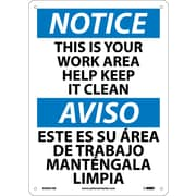 Notice, This Is Your Work Area Help Keep It Clean, Bilingual, 14X10, Rigid Plastic
