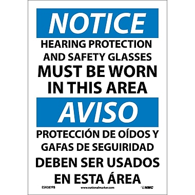 Notice, Hearing Protection And Safety Glasses Must Be Worn In This Area, Bilingual, 14X10