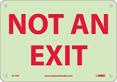 Not An Exit, 7X10, Glow Rigid