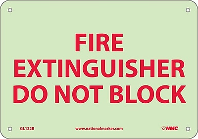 Fire, Fire Extinguisher Do Not Block, 7X10, Rigid Plasticglow