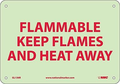 Fire, Flammable Keep Flames And Heat Away, 7X10, Rigid Plasticglow
